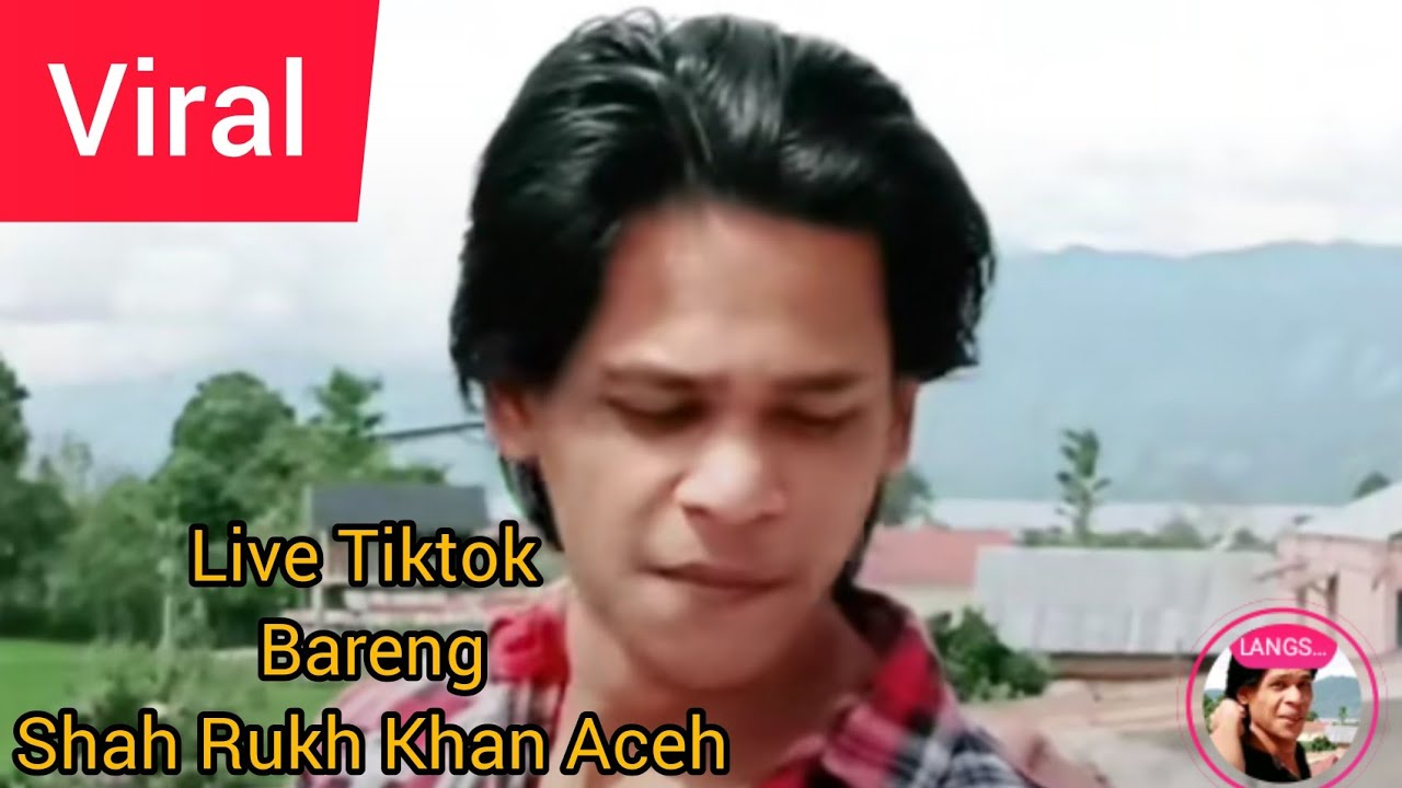 Live Tiktok Shahrukhan Aceh