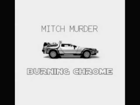 mitch-murder-06-montage-burning-chrome-2010-peter-m