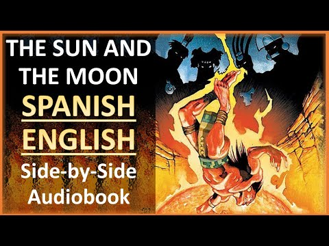 The Sun And The Moon - Learn Spanish & English