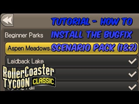 Tutorial - How to install the BugFix Scenario Pack   Rollercoaster