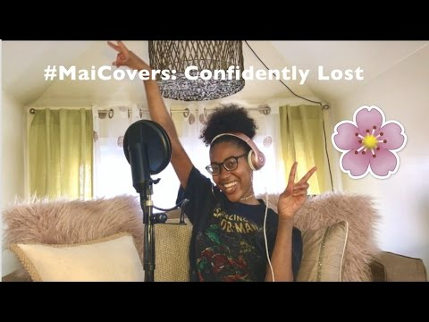 #MaiCovers: Confidently Lost x Sabrina Claudio   Mai the Golden✨