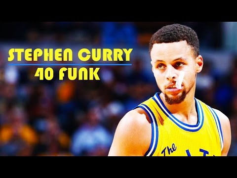 Stephen Curry - 40 Funk