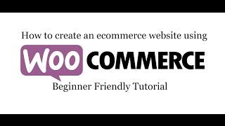 إنشاء موقع للتجارة الإلكترونية في وورد 2019 - Woocommerce تعليمي للمبتدئين