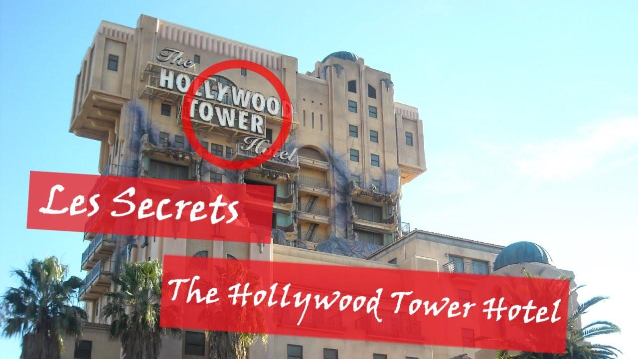 LES SECRETS DU HOLLYWOOD TOWER HOTEL A DISNEYLAND