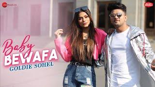 Baby Bewafa - Awez D, Nagma M & Zaid D | Goldie Sohel | Ramji Gulati | Kumaar | Zee Music Originals