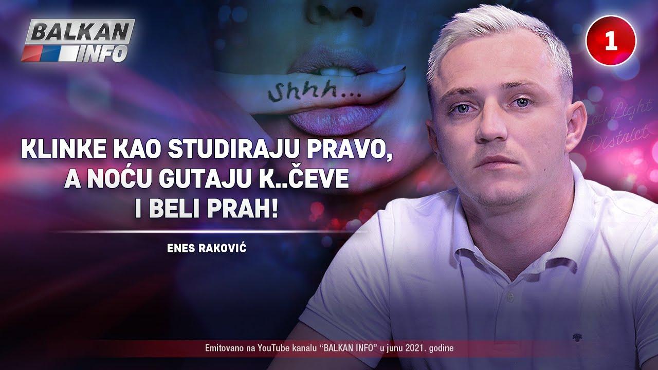INTERVJU: Enes Raković - Klinke kao studiraju pravo, a noću gutaju k..čeve i beli prah! (5.6.2021)