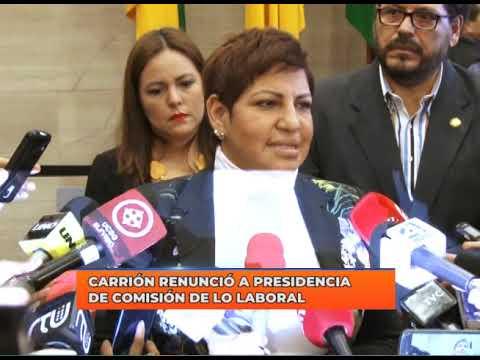 Carrión renunció a la presidencia de Comisión de lo Laboral