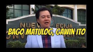 Bago Matulog, Gawin Ito  -  by Doc Willie Ong. #684
