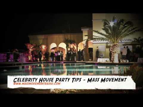 Celebrity Party Tips - Mass Movement Radio