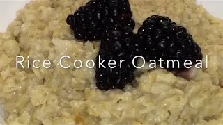 Rice Cooker Oatmeal