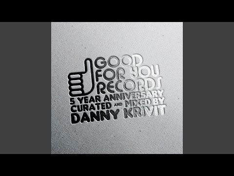 5 Year Anniversary Of Good For You Records (Continuous DJ Mix)