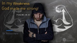 Church Service and Bible Class  7-25-2021 In my Weakness, God Made me Strong