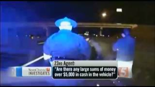 Police STEAL $160,000 from man during Traffic Stop  6/23/13
