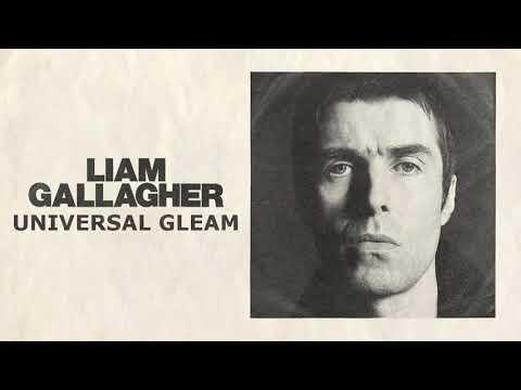 Liam Gallagher - Universal Gleam (Lyrics)