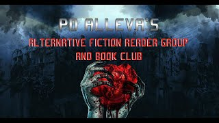 Official Launch: PD Alleva's Alternative Fiction Reader Group and Book Club