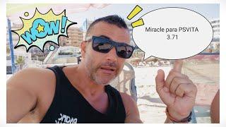 Miracle PSVITA 3.71 - Hay Esperanza!!! INFORMACIÓN