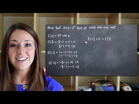 Prove the equation has at least one real root (KristaKingMath)