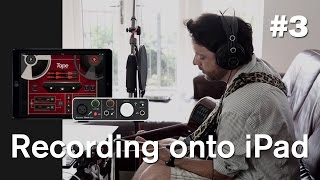 Focusrite // Recording onto iPad - Ep. 3: Set up & record with iTrack Solo