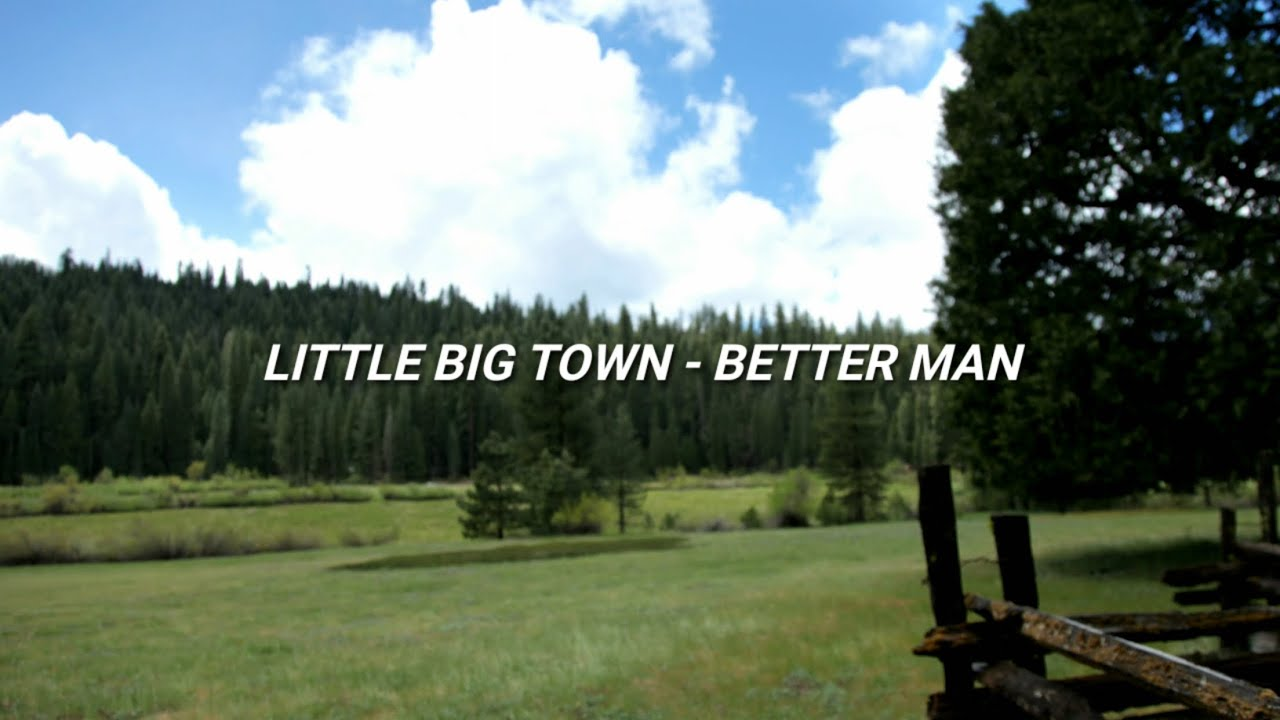 little big town - better man lyric + terjemahan