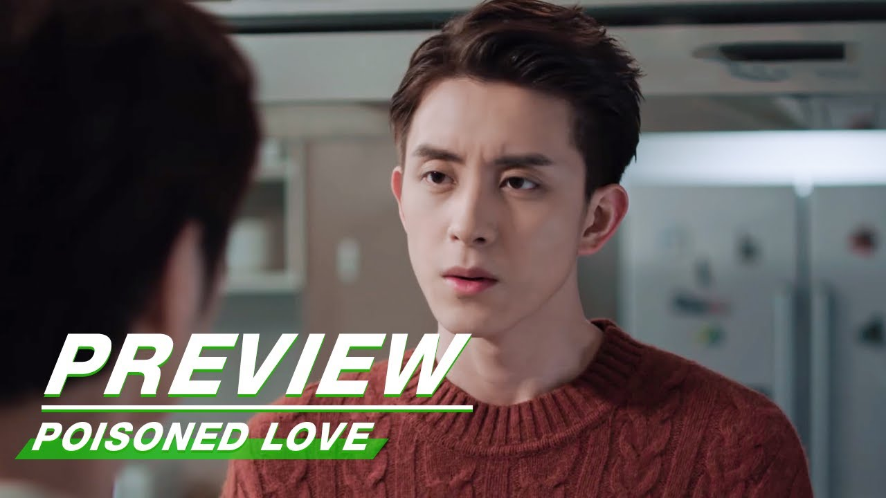 Download Preview: Poisoned Love EP21 | 恋爱吧食梦君 | iQIYI