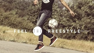 Freestyle football compilation - feel the freestyle - october 2016