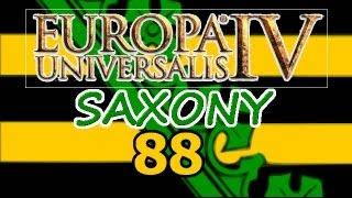 Europa Universalis 4 IV Saxony  Ironman Hard 88