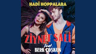Hadi Hoppalara (feat. Berk Coşkun) Video