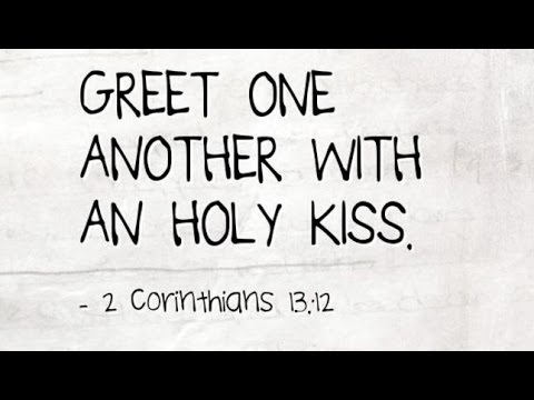 Greet one another with a holy kiss youtube greet one another with a holy kiss m4hsunfo