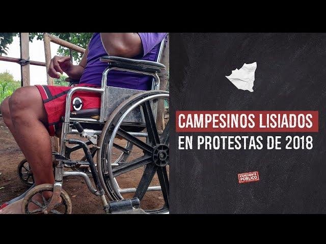 Campesinos lisiados en protestas de 2018
