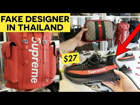 reputable site 93d88 83f0b FAKE DESIGNER SHOPPING IN THAILAND (Yeezy, Supreme, Gucci...) - YouTube
