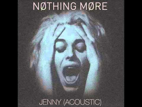 Nothing More - Jenny (Acoustic) [HQ]