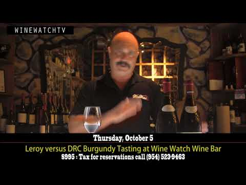 Leroy versus DRC Burgundy Tasting at Wine Watch Wine Bar - click image for video