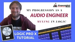 My Progression As Audio Engineer {Mixing A Pop Rock Type Beat In Logic Pro X}