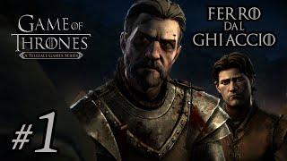Game of Thrones #1 - FERRO DAL GHIACCIO (1-1) | Gameplay ITA