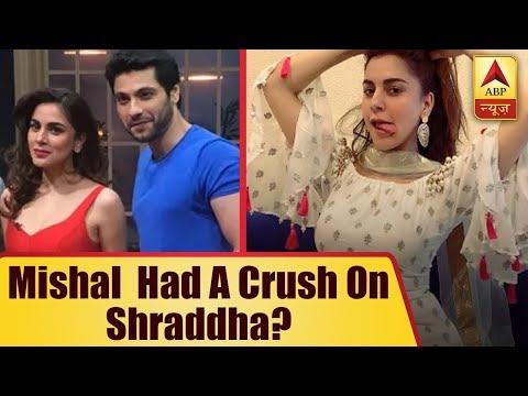 Mishal Raheja Had A Crush On Shraddha Arya?   ABP News