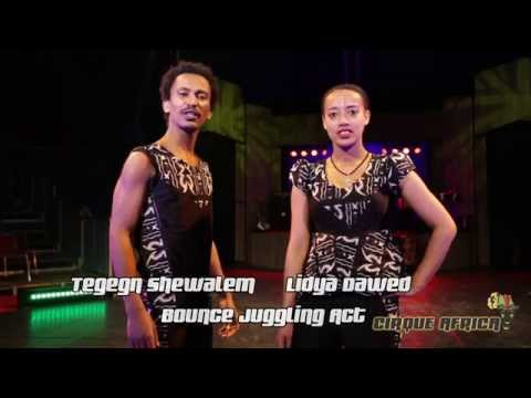 CIRQUE AFRICA JUGGLING ACTS LIDYA AND TEGEGN