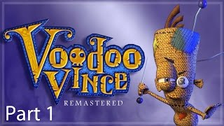 Voodoo Vince Remastered Walkthrough Part 1: The Quarter and Roachfort
