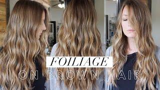 Foiliage On Brown Hair || Hair Tutorial