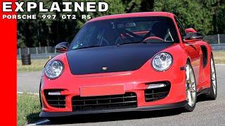 Porsche 997 GT2 RS Explained