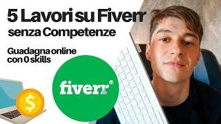 5 Lavori Online Che Non Richiedono Competenze   Fiverr Gigs💰 screenshot 3