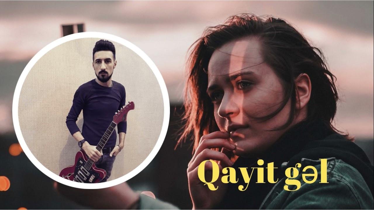 Elcin Dadasov - Qayit  gel   (Şefa)- nin  Repertuarindan