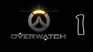 Overwatch Открытое Бета Тестирование Часть 1 Обучение