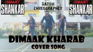 Dimaak Kharaab Cover Song iSmart Shankar Ram Pothineni Nidhhi Agerwal & Nabha Natesh