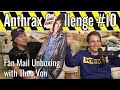 Anthrax Challenge #10: Fan Mail Unboxing with Theo Von
