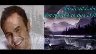 Gambar cover Sinan Vllasaliu 2014 - Vet me the te Dua ( 100 % LIVE )