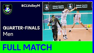 Grupa Azoty KĘDZIERZYN KOŹLE vs. Cucine Lube CIVITANOVA - CEV Champions League Volley 2021 Men QF