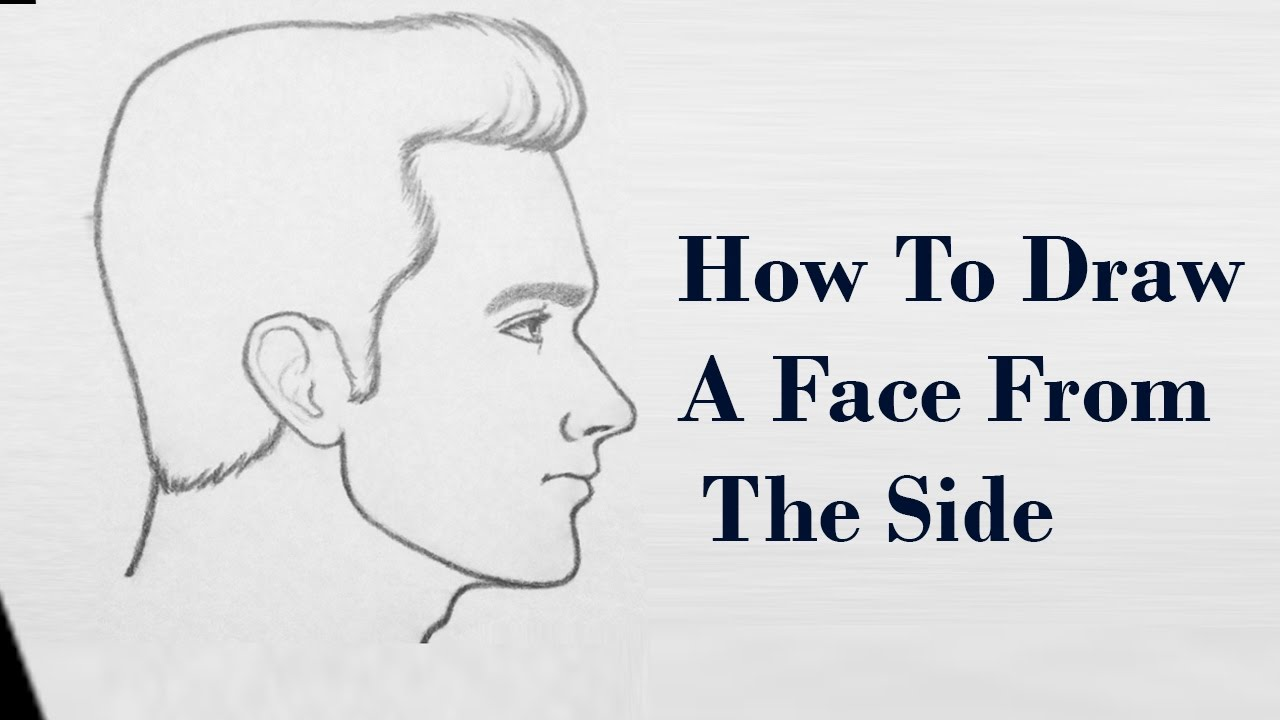 How to Draw a Face from the Side | Easy Drawing Techniques ...