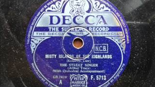 ARTHUR TRACY (THE STREET SINGER) - Misty Islands Of The Highlands
