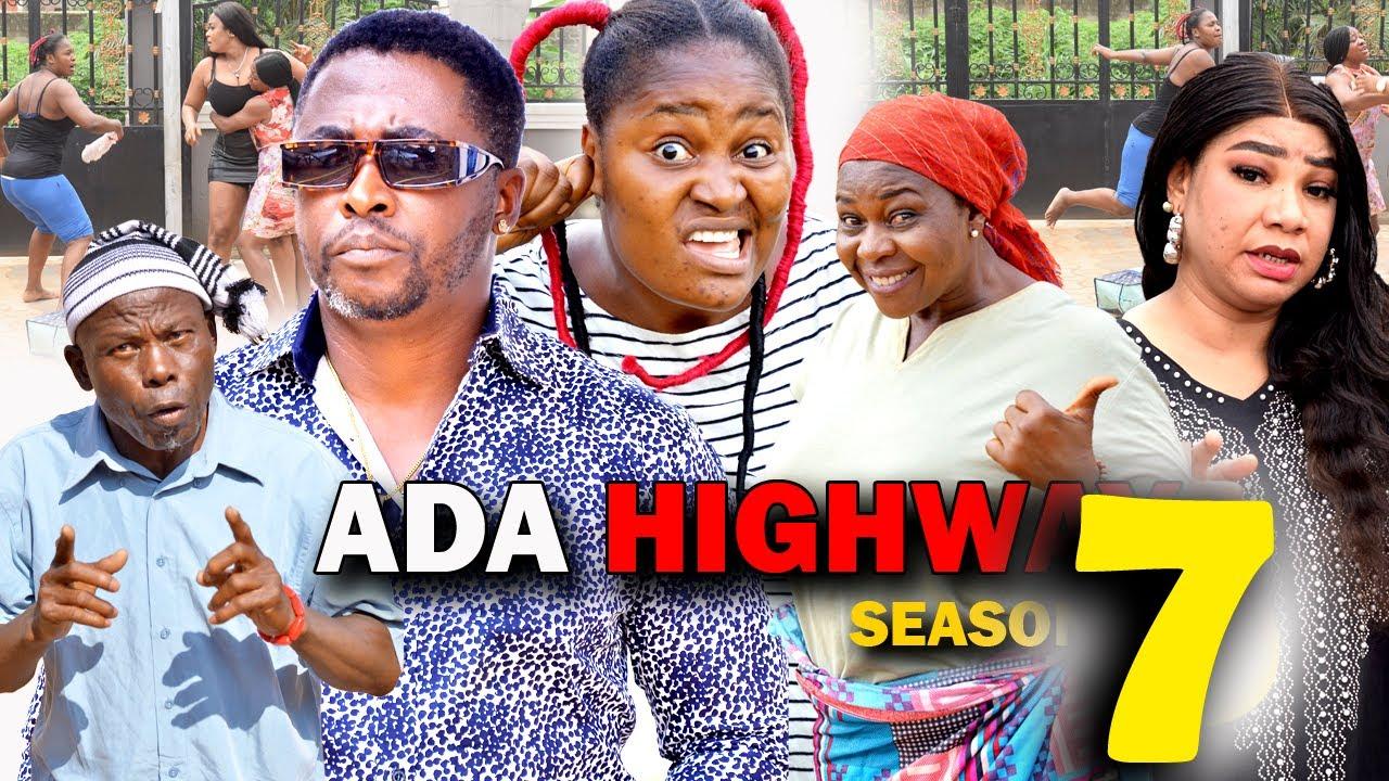 Download ADA HIGH WAY SEASON 7 (New Hit Movie) Chizzy Alichi 2021 Latest Nigerian Nollywood Movie
