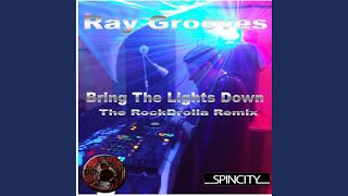 Bring The Lights Down (RocKDrolla Remix)